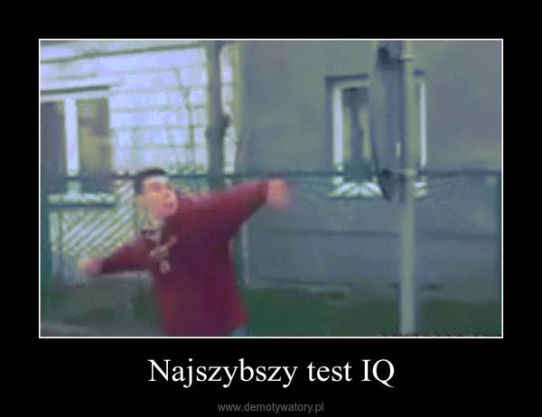 Najszybszy test IQ –