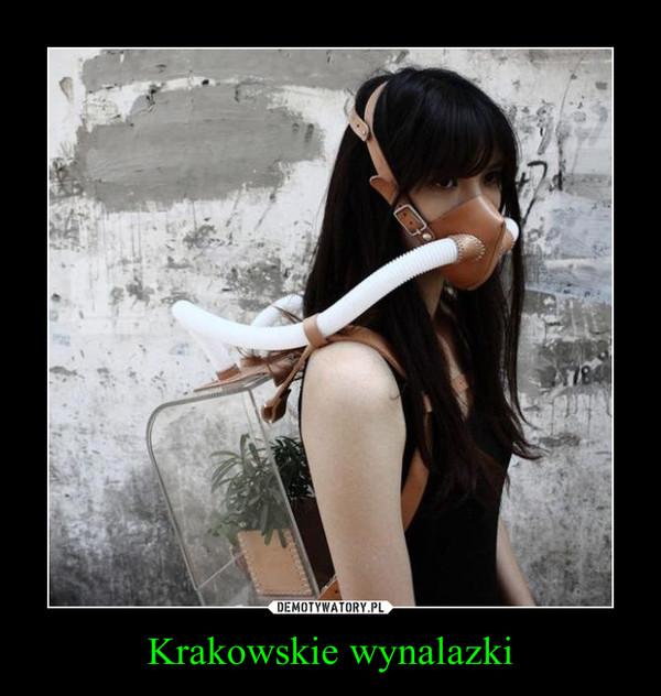 Krakowskie wynalazki –