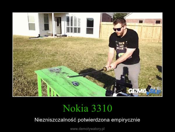 Nokia 3310 – Niezniszczalność potwierdzona empirycznie