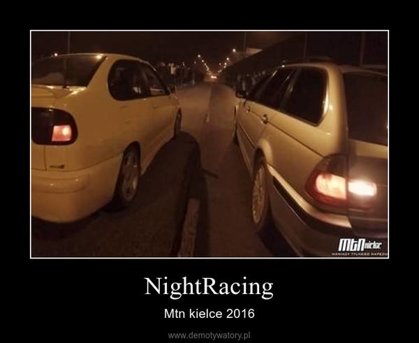 NightRacing – Mtn kielce 2016