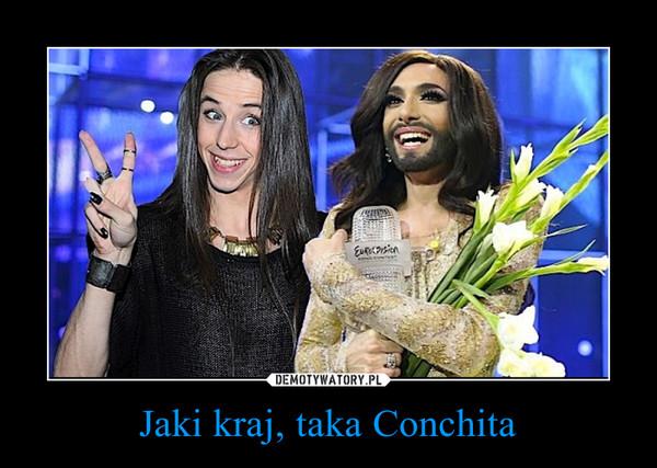 Jaki kraj, taka Conchita –