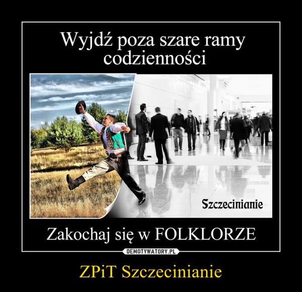 ZPiT Szczecinianie –