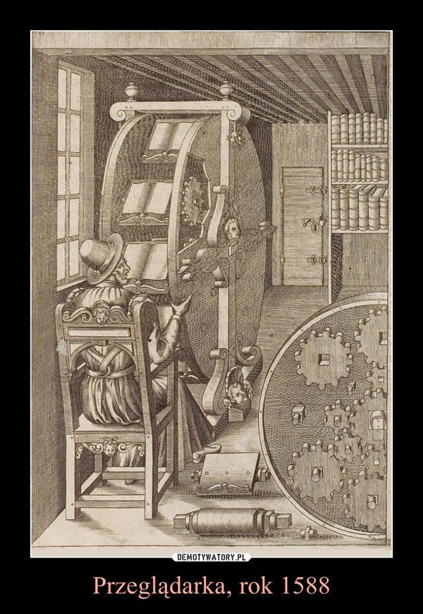 Przeglądarka, rok 1588 –