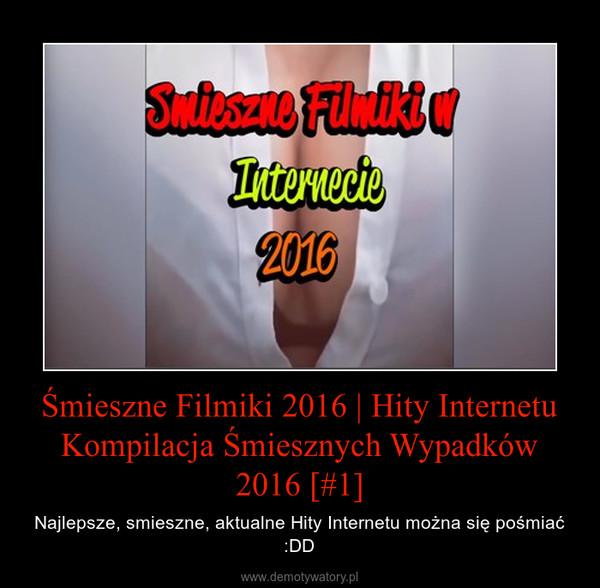 Śmieszne Filmiki 2016 | Hity Internetu Kompilacja Śmiesznych Wypadków 2016 [#1] – Najlepsze, smieszne, aktualne Hity Internetu można się pośmiać :DD