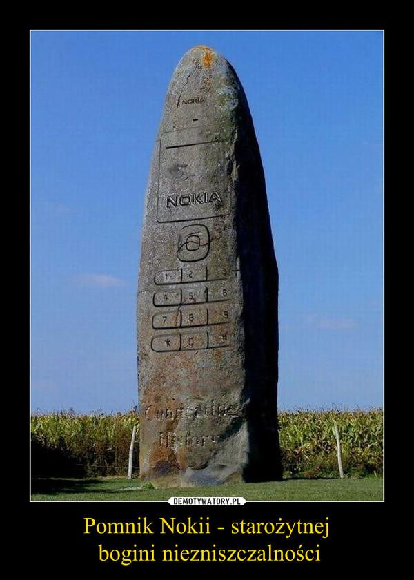 Pomnik Nokii - starożytnej bogini niezniszczalności –