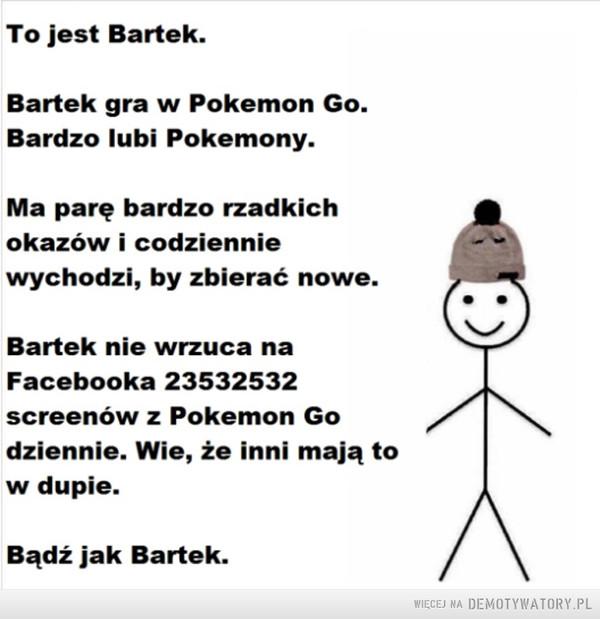 Bądź jak Bartek –