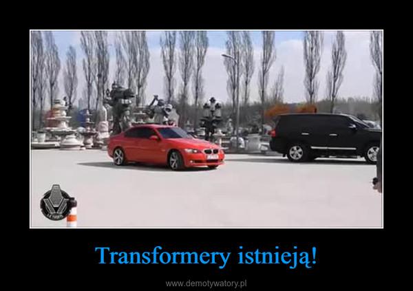 Transformery istnieją! –