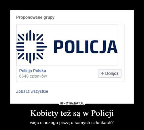Kobiety też są w Policji
