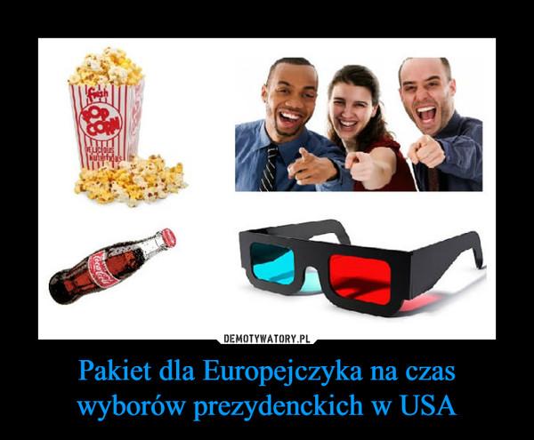 Pakiet dla Europejczyka na czas wyborów prezydenckich w USA –