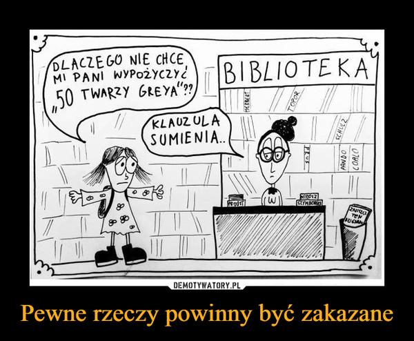 """Pewne rzeczy powinny być zakazane –  DLACZEGO NIE CHCE MI PANI WYPOŻYCZYĆ """"50 TWARZY GREYA""""?? KLAUZULA SUMIENIA..BIBLIOTEKA"""