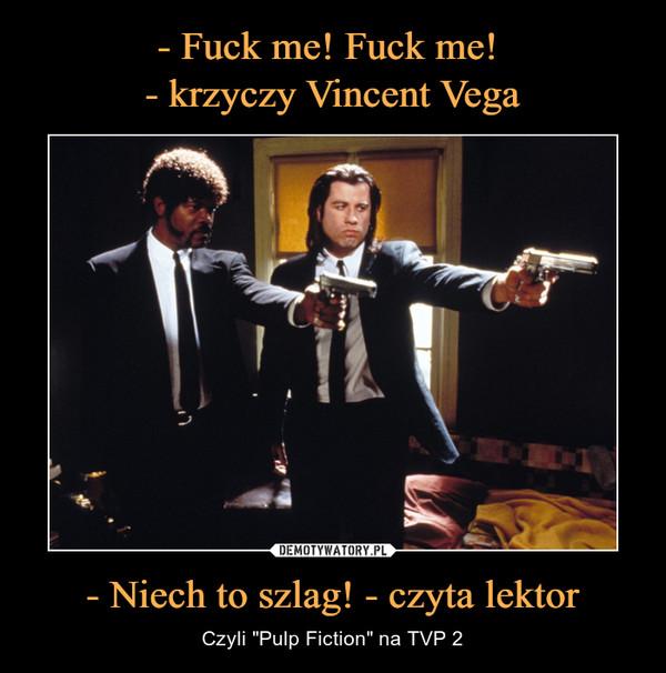 """- Niech to szlag! - czyta lektor – Czyli """"Pulp Fiction"""" na TVP 2"""