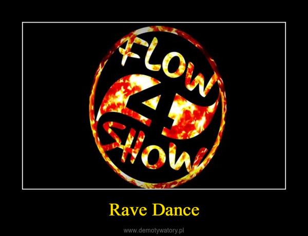 Rave Dance –
