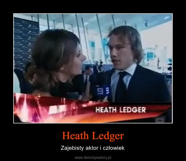 Heath Ledger – Zajebisty aktor i człowiek
