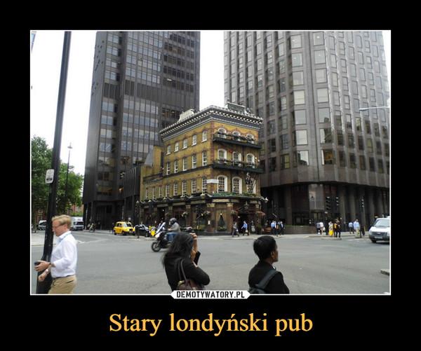 Stary londyński pub –