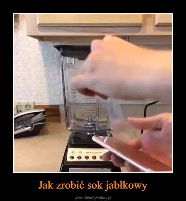 Jak zrobić sok jabłkowy –