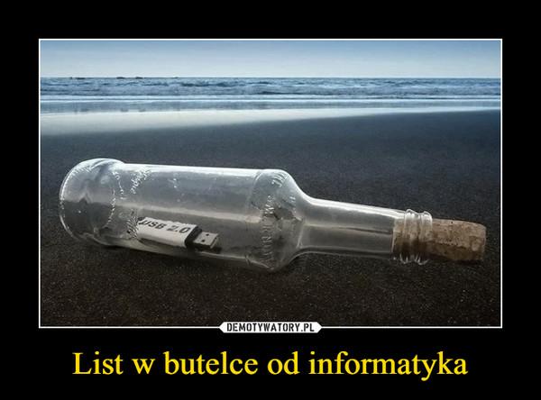 List w butelce od informatyka –
