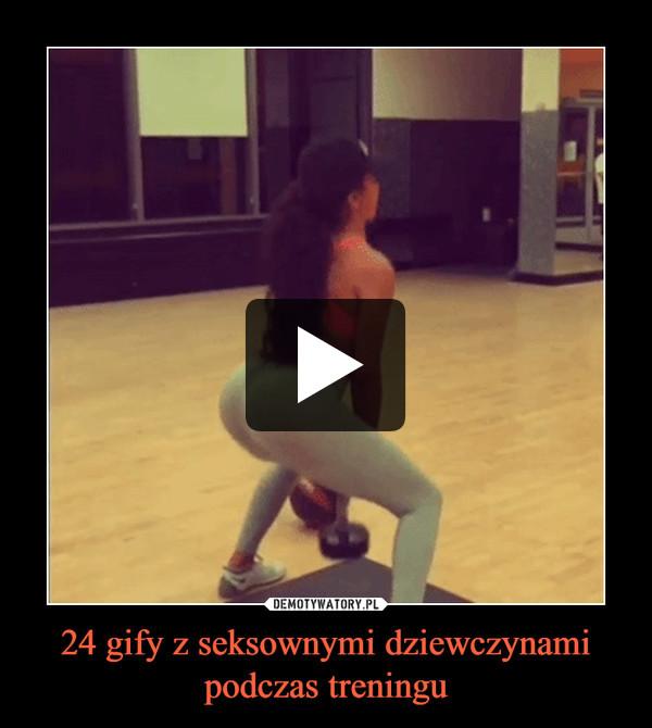 24 gify z seksownymi dziewczynami podczas treningu –