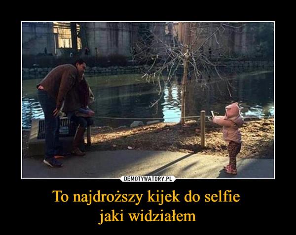 To najdroższy kijek do selfie jaki widziałem –