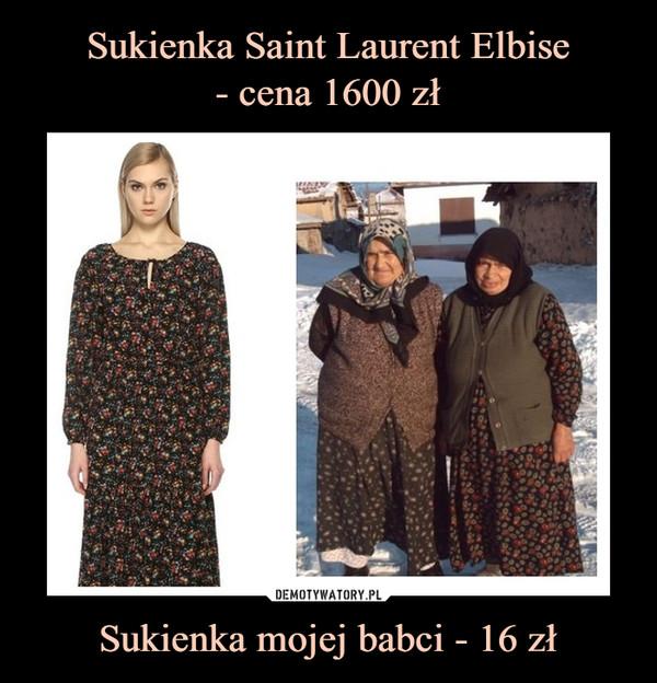 Sukienka mojej babci - 16 zł –