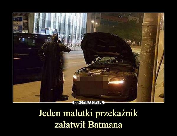 Jeden malutki przekaźnikzałatwił Batmana –