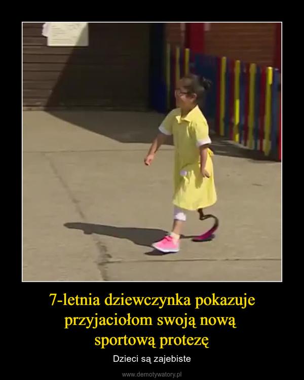 7-letnia dziewczynka pokazuje przyjaciołom swoją nową sportową protezę – Dzieci są zajebiste