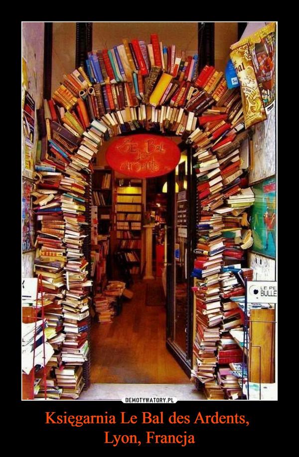 Księgarnia Le Bal des Ardents, Lyon, Francja –