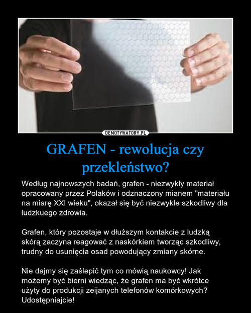 GRAFEN - rewolucja czy przekleństwo?