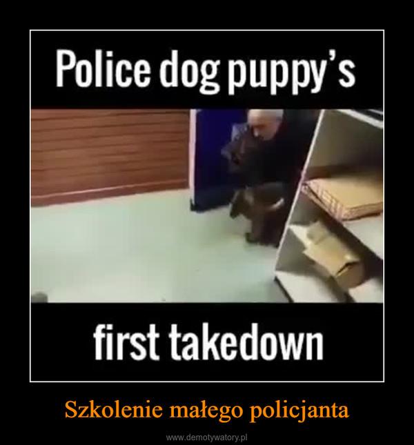 Szkolenie małego policjanta –