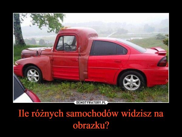 Ile różnych samochodów widzisz na obrazku? –