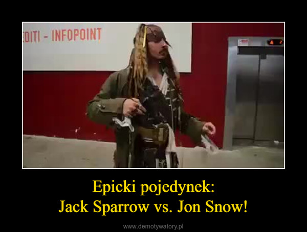 Epicki pojedynek:Jack Sparrow vs. Jon Snow! –