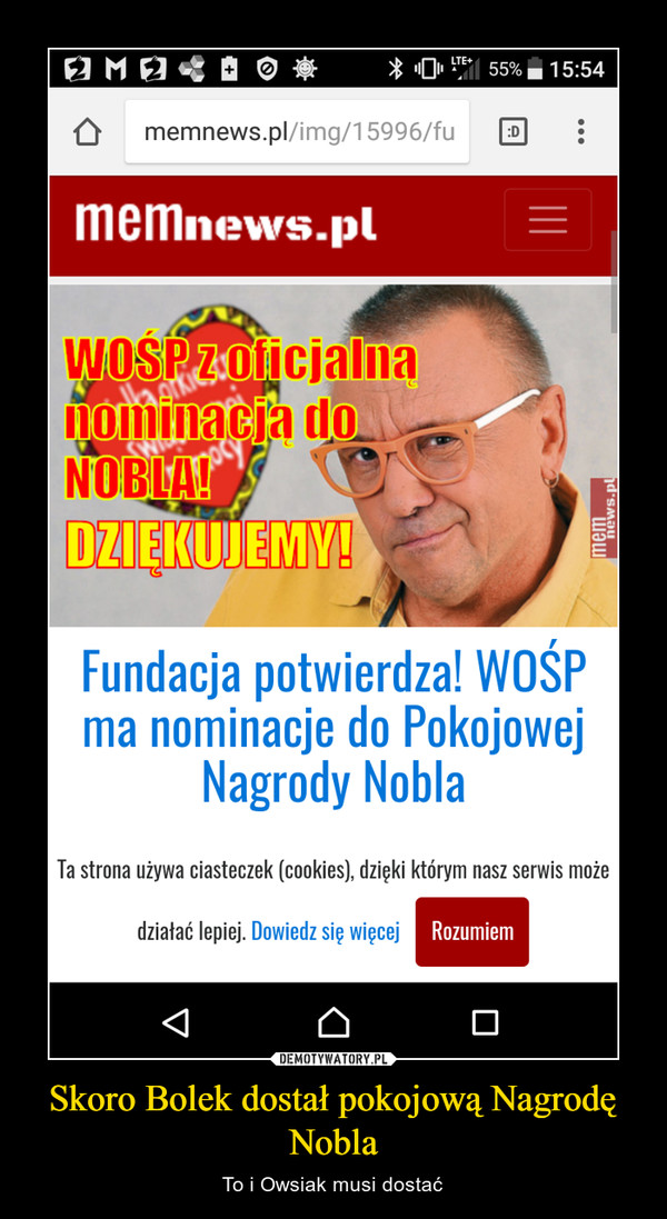 Skoro Bolek dostał pokojową Nagrodę Nobla – To i Owsiak musi dostać