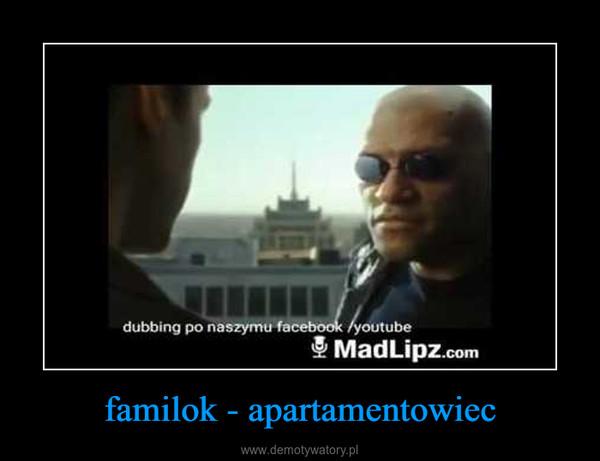 familok - apartamentowiec –