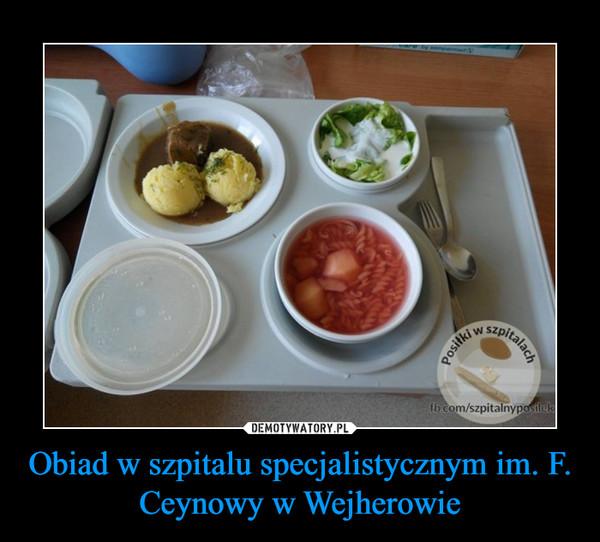 Obiad w szpitalu specjalistycznym im. F. Ceynowy w Wejherowie –