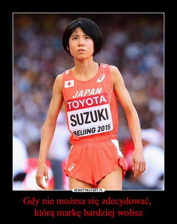 Gdy nie możesz się zdecydować, którą markę bardziej wolisz –  japan toyota suzuki