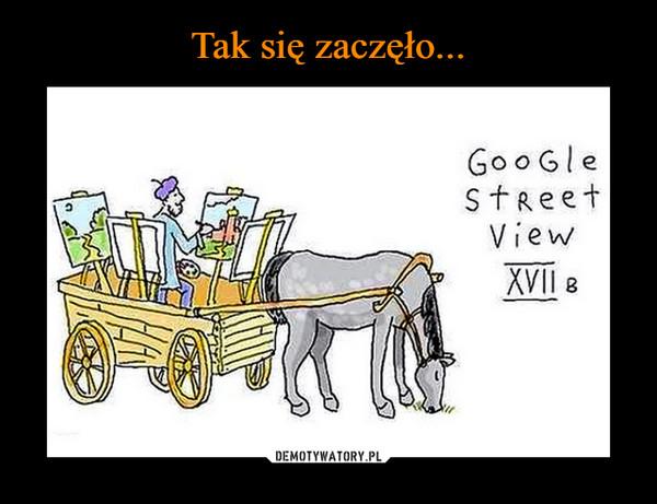 –  google street view xvii w