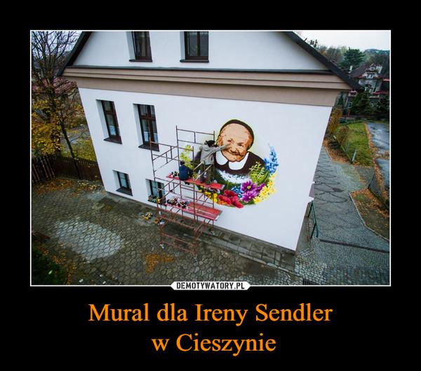 Mural dla Ireny Sendler w Cieszynie –