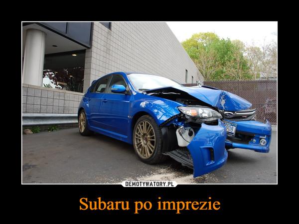 Subaru po imprezie –