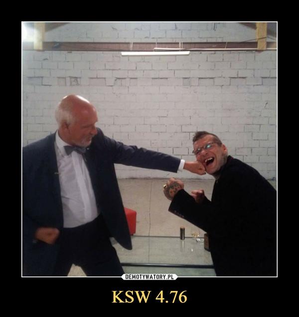 KSW 4.76 –