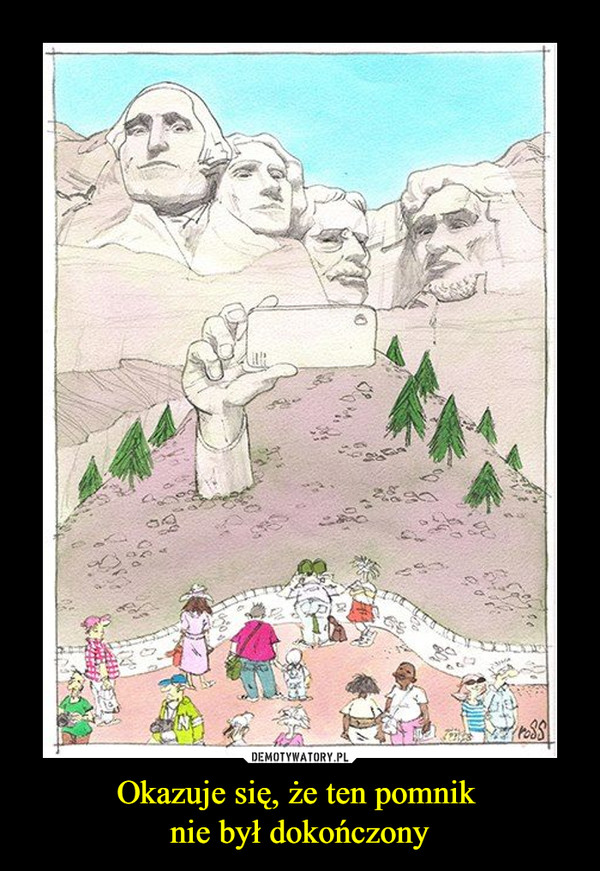 Okazuje się, że ten pomnik nie był dokończony –