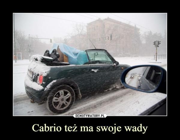 Cabrio też ma swoje wady –