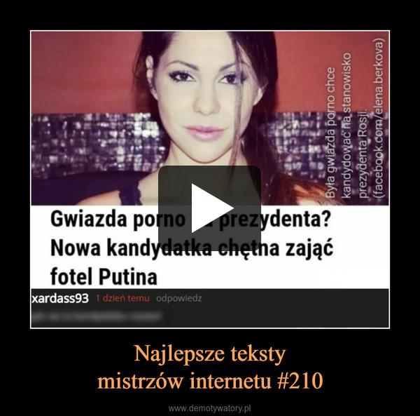 Najlepsze tekstymistrzów internetu #210 –