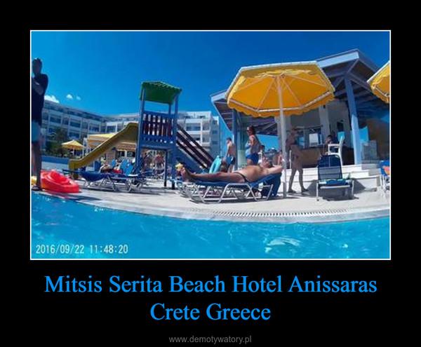 Mitsis Serita Beach Hotel Anissaras Crete Greece –