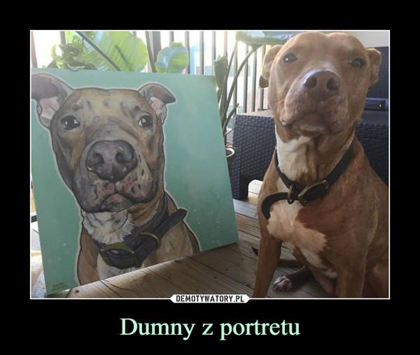 Dumny z portretu –