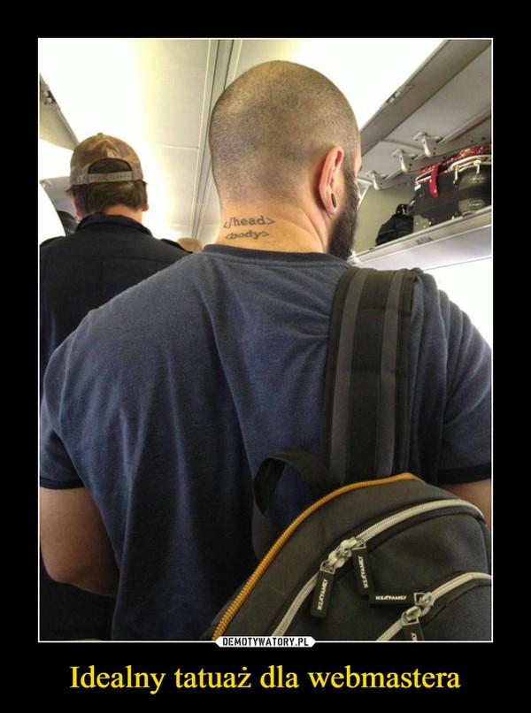 Idealny tatuaż dla webmastera –