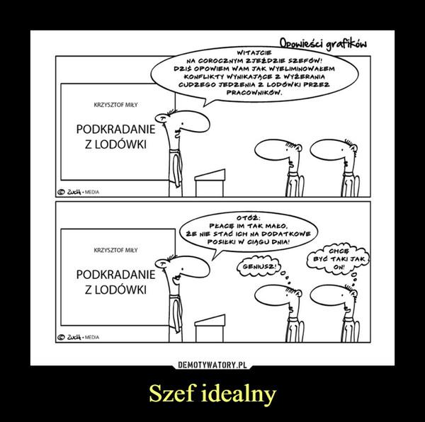 Szef idealny –
