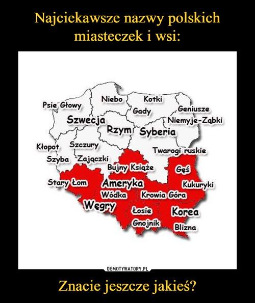 Najciekawsze nazwy polskich miasteczek i wsi: Znacie jeszcze jakieś?