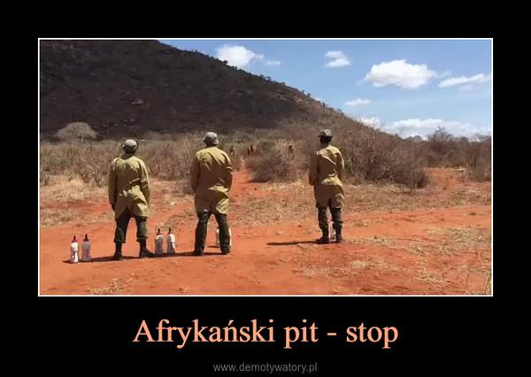 Afrykański pit - stop –