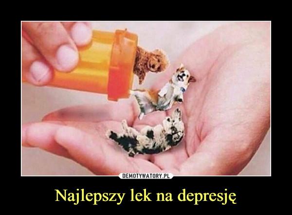Najlepszy lek na depresję –