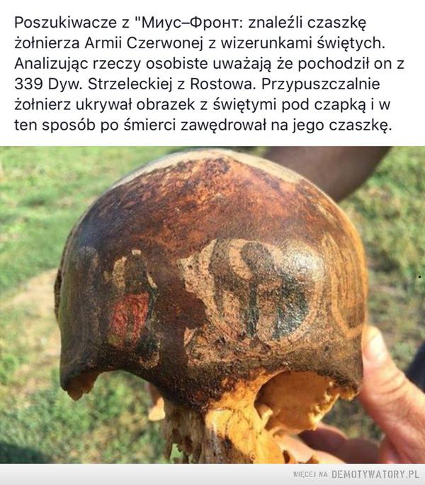 Obraz świętych odbił się na czaszce zmarłego żołnierza – Niezwykłe odkrycie