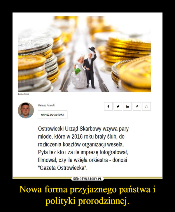 Nowa forma przyjaznego państwa i polityki prorodzinnej. –